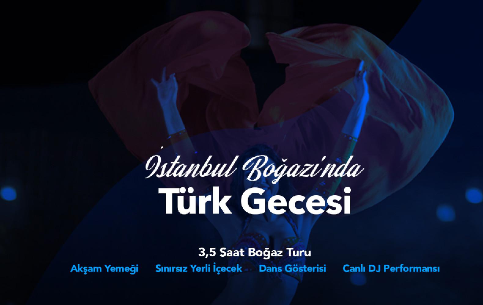 İstanbul Boğazı'nda Türk Gecesi